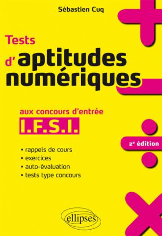 Tests d'aptitudes numériques aux concours d'entrée IFSI - 2e édition