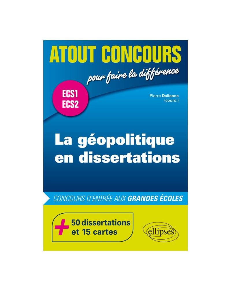 La géopolitique en dissertations