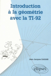 Introduction à la géométrie avec la TI - 92