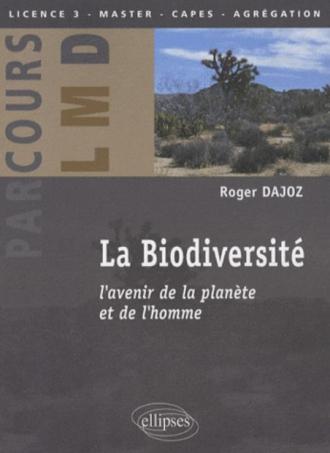 La biodiversité. L'avenir de la planète et de l'homme