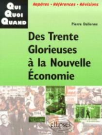 Des Trente Glorieuses à la Nouvelle Economie