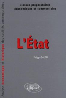 L'Etat. Analyse économique et historique des sociétés contemporaines