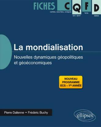 La mondialisation : nouvelles dynamiques géopolitiques et géoéconomiques