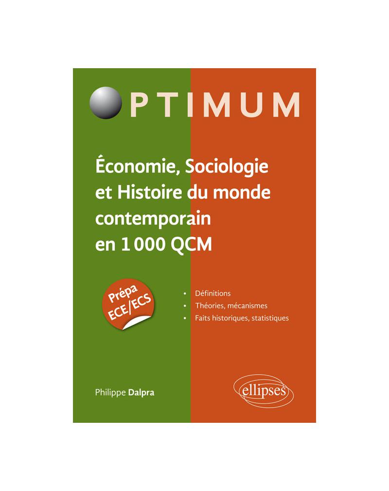 Économie, Sociologie et Histoire du monde contemporain en 1000 QCM. Prépa ECE/ECS