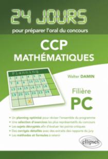 Mathématiques 24 jours pour préparer l'oral du concours CCP - Filière PC