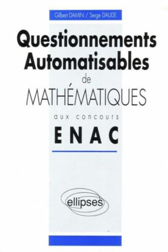 Questionnements automatisables de Mathématiques aux concours ENAC - 1990-1992