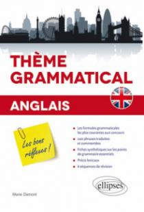 Anglais. Thème grammatical. Les bons réflexes