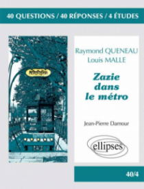 Zazie dans le métro, Raymond Queneau & Zazie dans le métro, Louis Malle