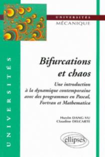 Bifurcations et chaos - Introduction à la dynamique contemporaine avec des programmes en Pascal, Fortan et Mathématica