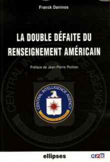 La double défaite du renseignement américain