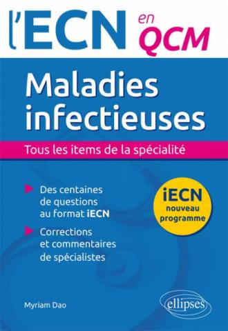 Maladies infectieuses. Tous les items de la spécialité