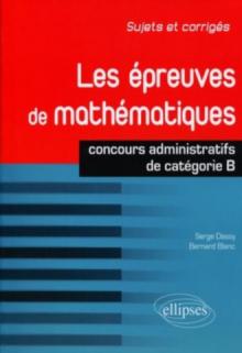 Les épreuves de mathématiques - concours de catégorie B