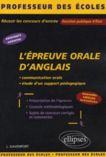 L'épreuve orale d'anglais - Nouvelle édition actualisée
