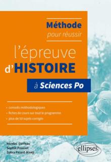 Méthode pour réussir l'épreuve d'histoire à Sciences Po •conseils, fiches de cours et plus de 50 sujets corrigés