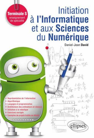 Initiation à l`Informatique et aux Sciences du Numérique (ISN) - Terminale S enseignement de spécialité