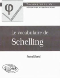 vocabulaire de Schelling (Le)
