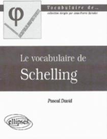 vocabulaire de Schelling (Le)
