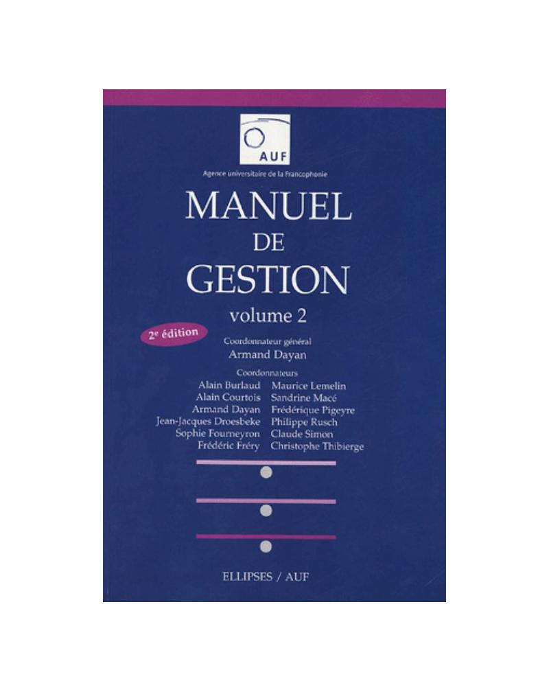 Manuel de gestion - Volume 2 - Nouvelle édition