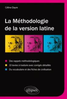 La méthodologie de la version latine