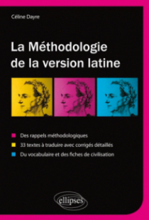 La méthodologie de la version latine