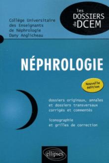 Néphrologie - nouvelle édition