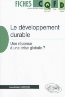Le développement durable, une réponse à une crise globale?