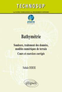 Bathymétrie - Sondeurs, traitement des données, modèles numériques de terrain - Cours et exercices corrigés (niveau C)