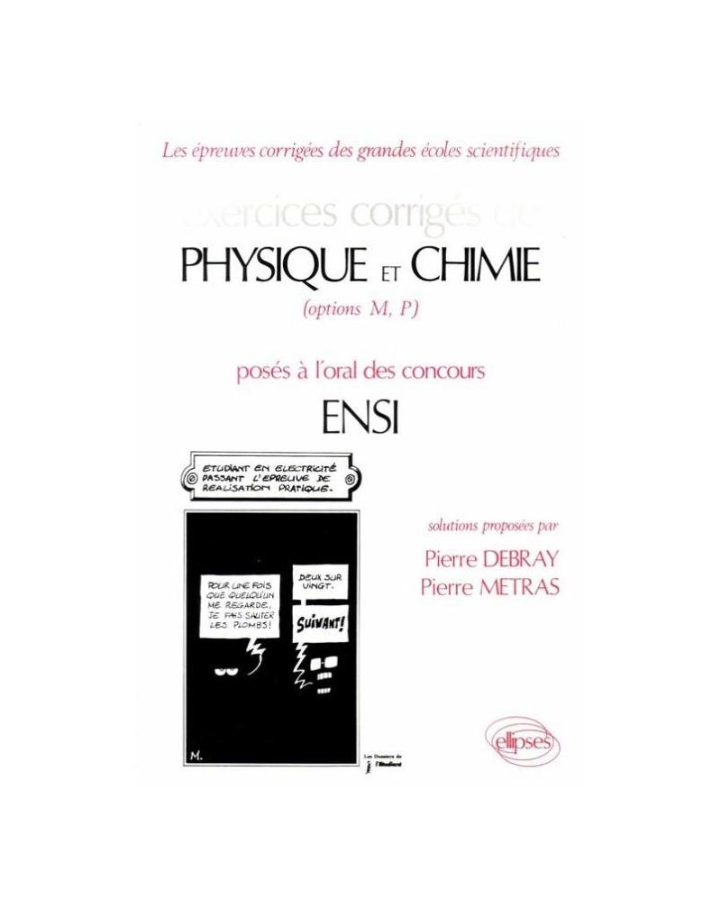 Physique et Chimie ENSI - Exercices corrigés