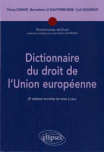 Dictionnaire du droit de l'Union européenne - 2e édition