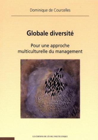 Globale diversité. Pour une approche multiculturelle du management