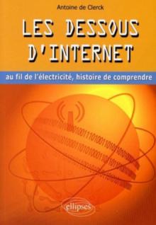 Les dessous d'Internet au fil de l'électricité, histoire de comprendre