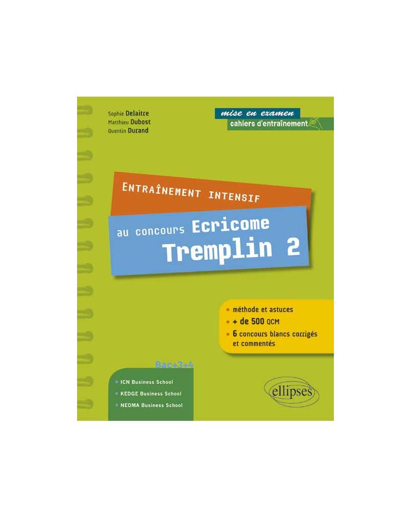 Entraînement intensif au concours Ecricome Tremplin 2