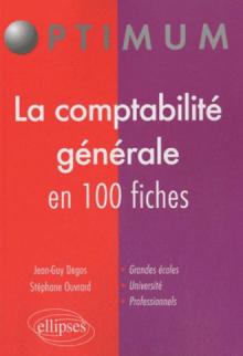 La comptabilité générale en 100 fiches