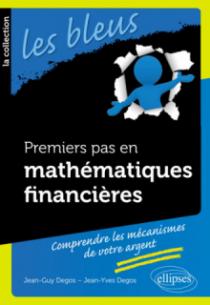 Premiers pas en mathématiques financières