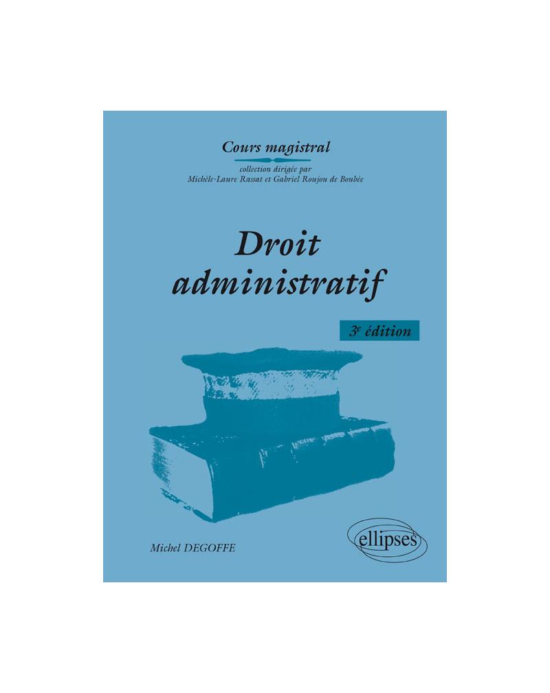 Droit administratif - 3e édition