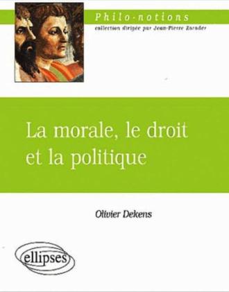 La morale, le droit et la politique