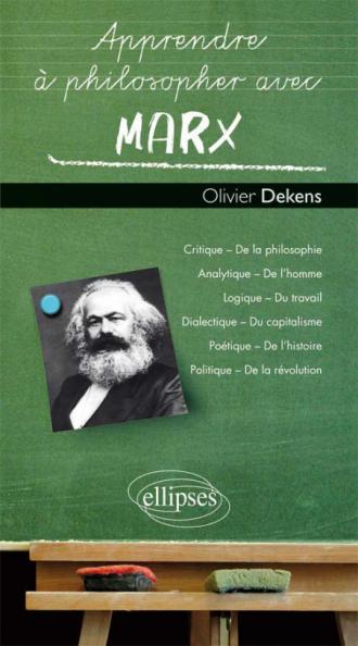 Apprendre à philosopher avec Marx