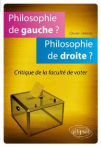 Philosophie de gauche? Philosophie de droite? Critique de la faculté de voter