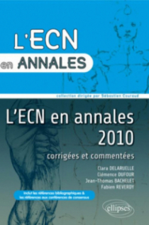 Annales 2010 de l'ECN. Corrigés commentés