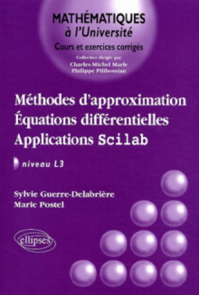 Méthodes d'approximation - Équations différentielles - Applications Scilab - Niveau L3