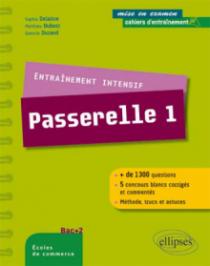 Entraînement intensif au concours Passerelle 1 - méthode, astuces, 5 concours blancs corrigés
