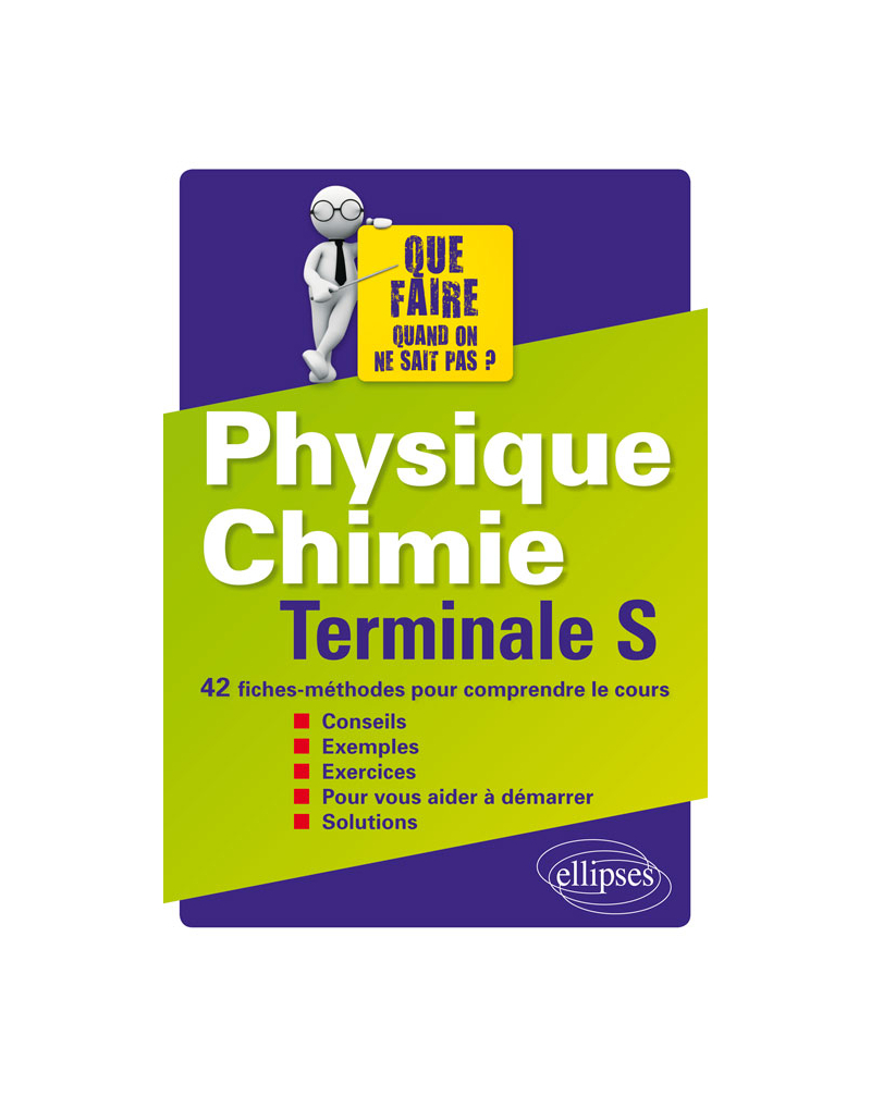 Physique-chimie Terminale S - 42 fiches-méthodes pour comprendre le cours