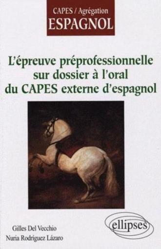 L'épreuve préprofessionnelle sur dossier à l'oral du CAPES externe d'espagnol