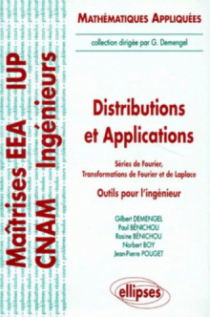 Distributions et applications - Séries de Fourier - Transformations de Fourier et de Laplace