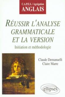 Réussir l'analyse grammaticale et la version