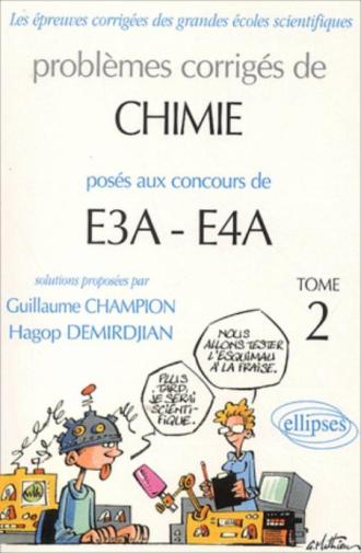 Chimie E3A-E4A - 2000-2002 - Tome 2