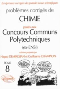 Chimie Concours communs polytechniques (CCP) 2000-2001 - Tome 8