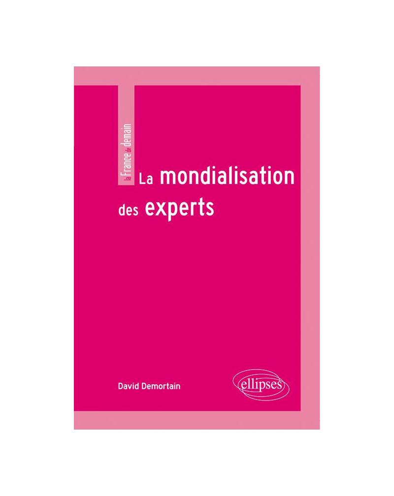 La mondialisation des experts
