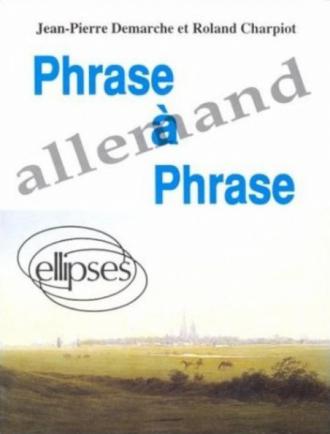 Phrase à phrase - Allemand