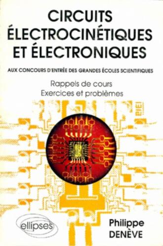 Circuits électrocinétiques et électroniques